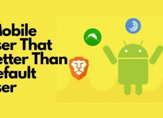 Best Mobile Browser That Are Better Than The Default Browser