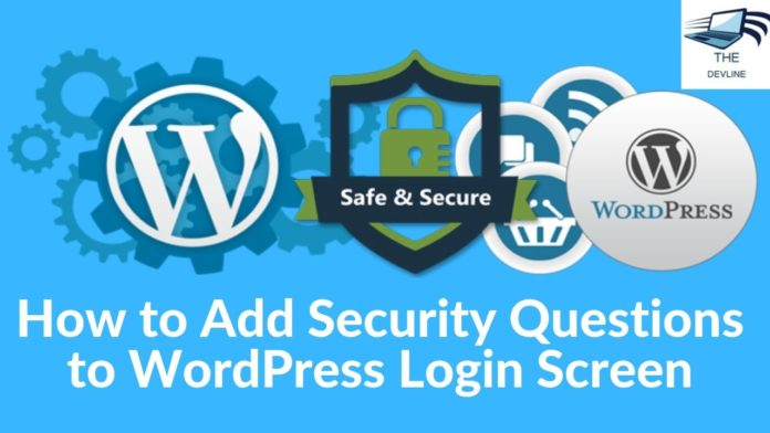 How to Add Security Questions to WordPress Login Screen