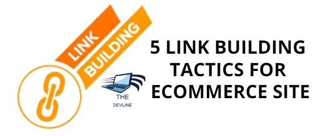 5-Link-Building-Tactics-For-Ecommerce-Site-com