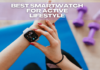Best Smartwatch For Active Lifestyle