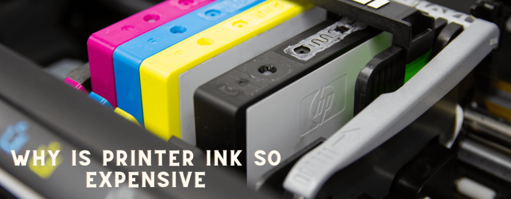 Why is printer ink so expensive